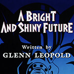 A Bright and Shiny Future - Image 1 of 922