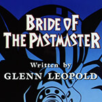 Bride of the Pastmaster - Image 1 of 921