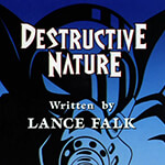 Destructive Nature - Image 1 of 921