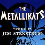 The Metallikats - Image 1 of 927
