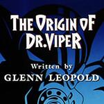 The Origin of Dr. Viper - Image 1 of 872