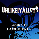 Unlikely Alloys - Image 1 of 921
